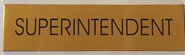 SIGNS SUPERINTENDENT SIGN - Gold BACKGROUND (ALUMINIUM