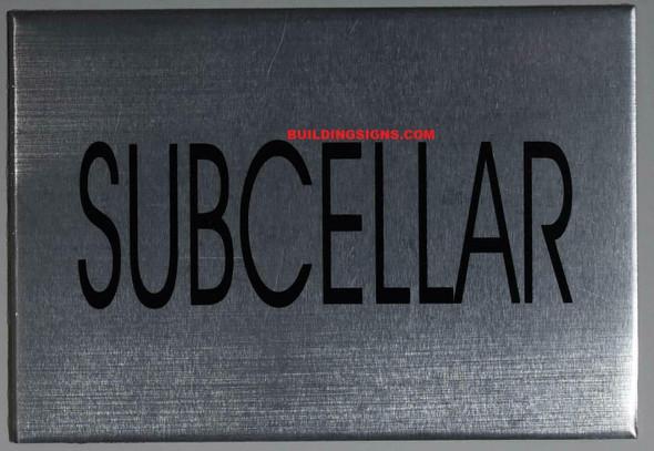 SUBCELLAR Floor Sign (Silver, Aluminium, 4X5.75