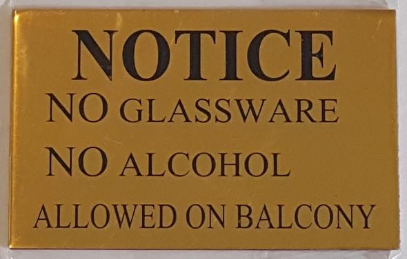 SIGNS NOTICE NO GLASSWARE NO ALCOHOL ALLOWED