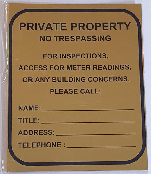 PRIVATE PROPERTY - NO TRESPASSING FOR