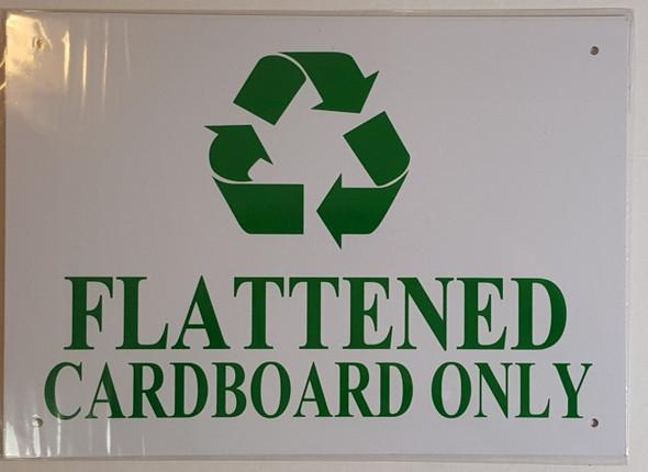 FLATTENED CARDBOARD ONLY SIGN ( ALUMINIUM