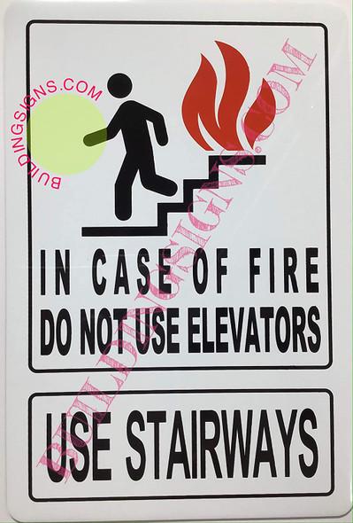 in CASE of FIRE DO NOT