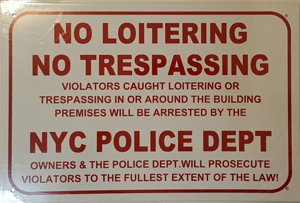 SIGNS No Loitering No Trespassing Violators Caught