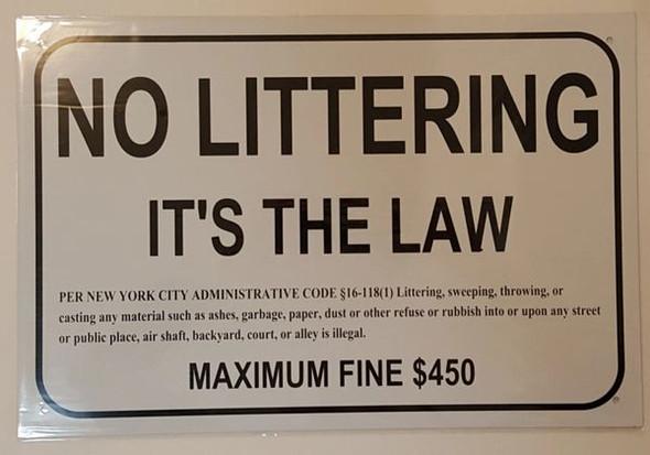 NO LITTERING It's The Law PER