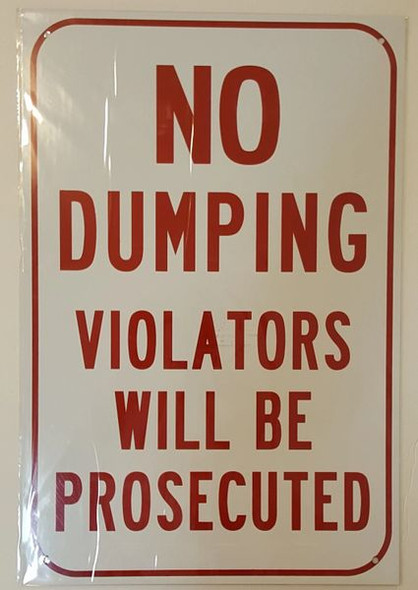 SIGNS No Dumping Violators Will Be Prosecuted,