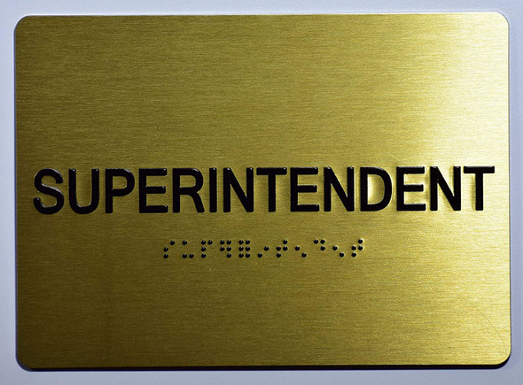 SUPERINTENDENT Sign -Tactile Signs Tactile Signs