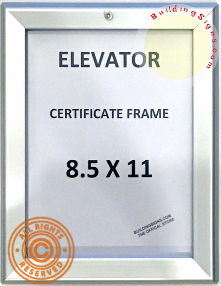 SIGNS Elevator Certificate Frame 8.5x11 (Lockable !!!,