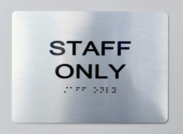 STAFF ONLY ADA-Sign -Tactile Signs The