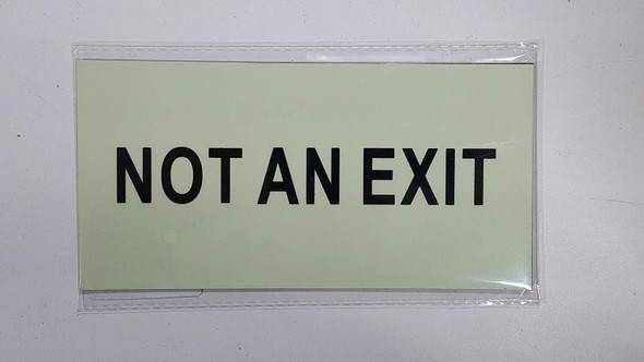 SIGNS NOT an EXIT Sign Heavy Duty/Glow