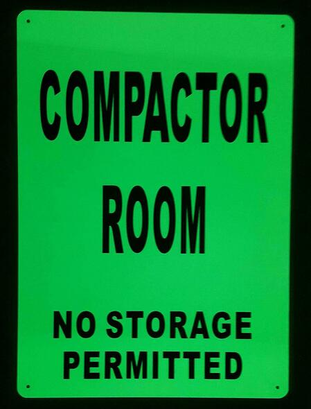 SIGNS COMPACTOR ROOM SIGN GLOW IN THE