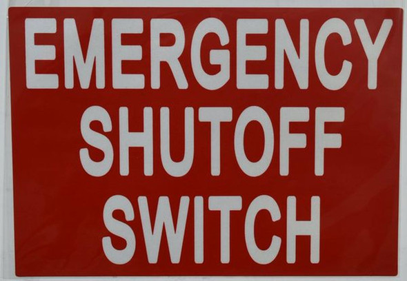 SIGNS EMERGENCY SHUT OFF SWITCH SIGN (ALUMINUM