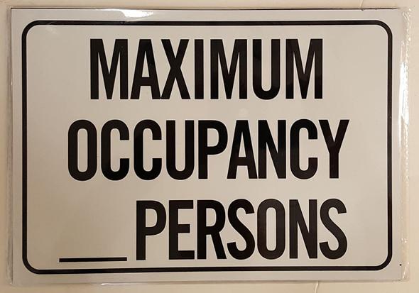 SIGNS Maximum Occupancy Persons (White,4 Holes, Aluminum,