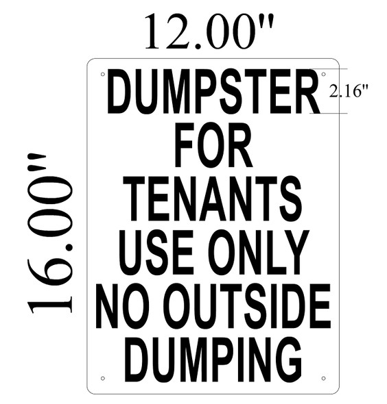 SIGNS Dumpster For Tenants Use Only Sign