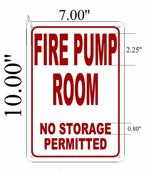 SIGNS FIRE PUMP ROOM NO STORAGE PERMITTED