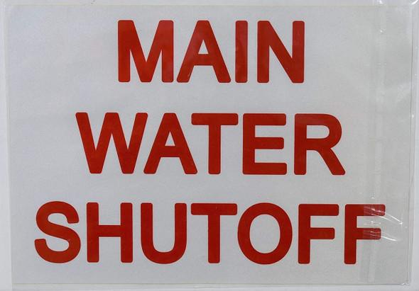 SIGNS Main Water Shut-Off Sticker (Reflective White