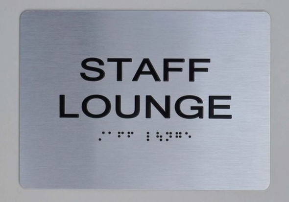 STAFF LOUNGE Sign ADA-Sign -Tactile Signs