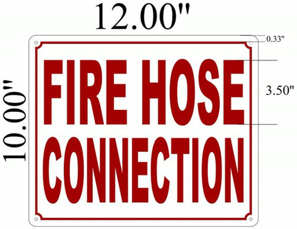 SIGNS Fire Hose Connection SIGN ( ALUMINIUM