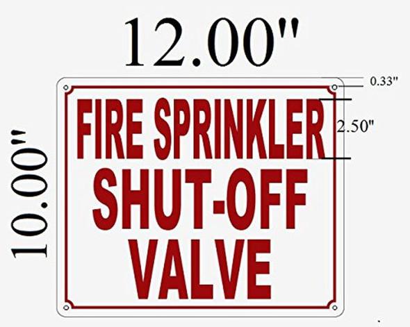 "SIGNS Fire Sprinkler Shut-Off Valve sign (Aluminum,10"""