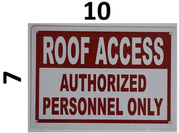 """SIGNS Roof Access Sign -""""Roof Access Authorized"""