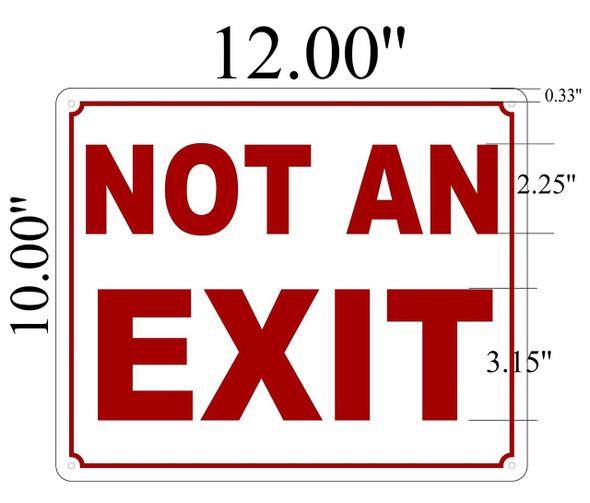 SIGNS Not an Exit Sign ( ALUMINIUM