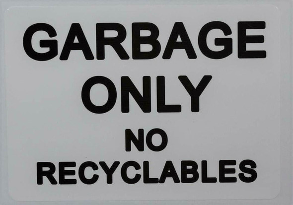 SIGNS Garbage only no Recyclable Sticker (Sticker,White,