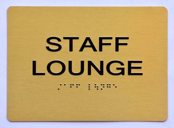 STAFF LOUNGE Sign ADA-Tactile Signs GOLD