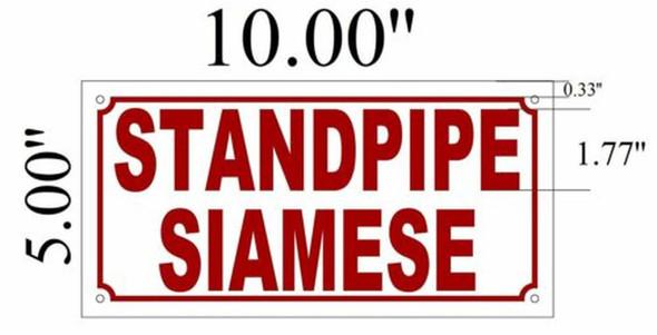 SIGNS Standpipe Siamese SIGN ( ALUMINIUM 5x10