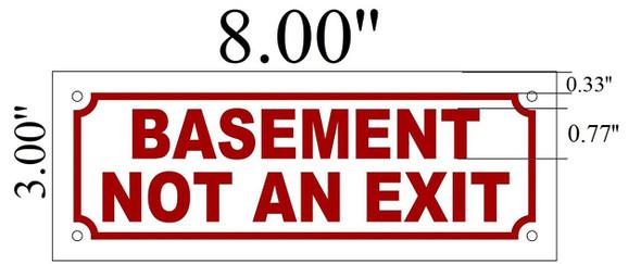 SIGNS BASEMENT NOT AN EXIT SIGN (