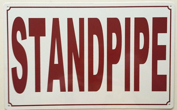 Standpipe Sign (White Background,Aluminium 10X16)-(ref062020)