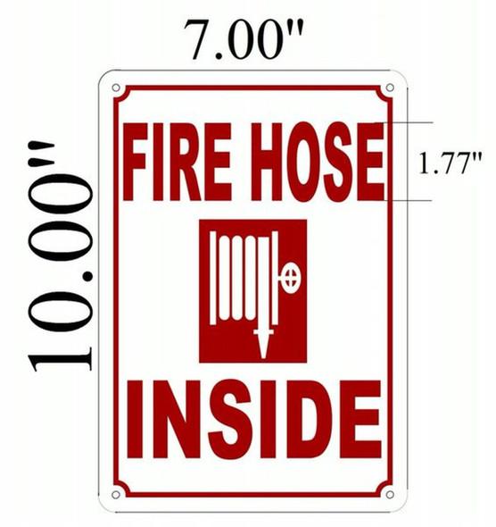SIGNS FIRE Hose Inside Sign (Aluminium 7X10