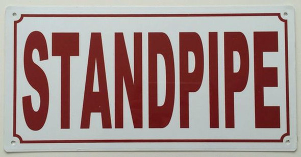 Standpipe Sign (Aluminium 6x12 -Rust Free)-(ref062020)