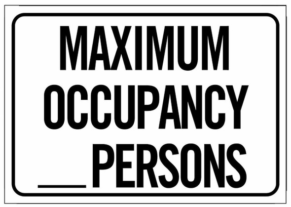 """SIGNS Maximum Occupancy Persons Sign (White, 7"""""""