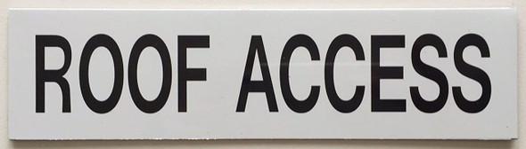 ROOF ACCESS SIGN (WHITE ,ALUMINIUM 2