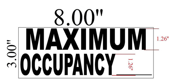 SIGNS Maximum Occupancy Sign, 8 x 3