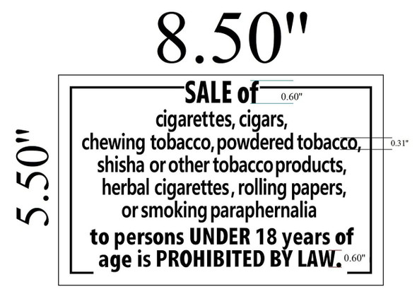 SIGNS SALE OF CIGARETTES PROHIBITED UNDER 18
