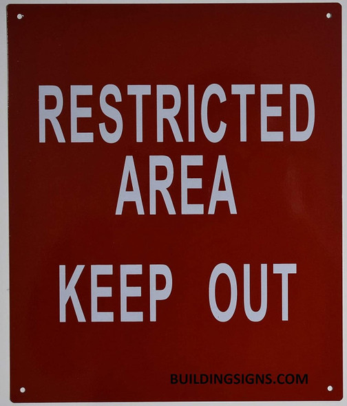 RESTRICTED AREA KEEP OUT SIGN (ALUMINUM