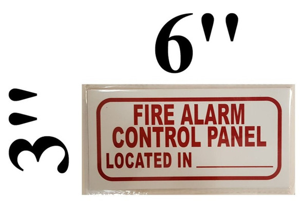 SIGNS FIRE ALARM CONTROL PANEL LOCATED IN