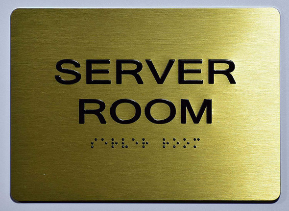 SIGNS Server Room SIGN Tactile Signs (ADA-GOLD