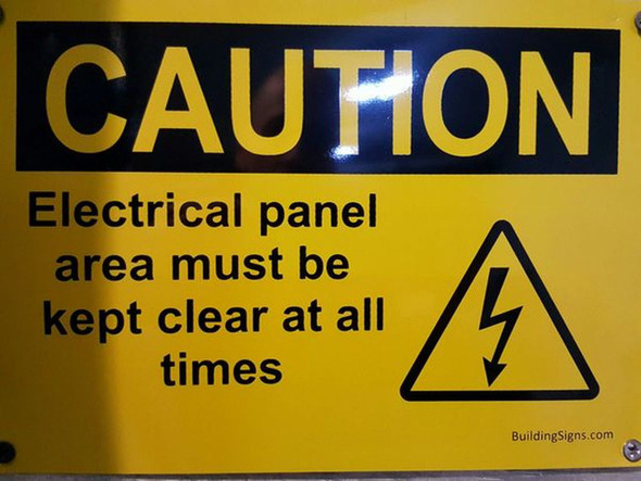 SIGNS Electrical panel area must be kept