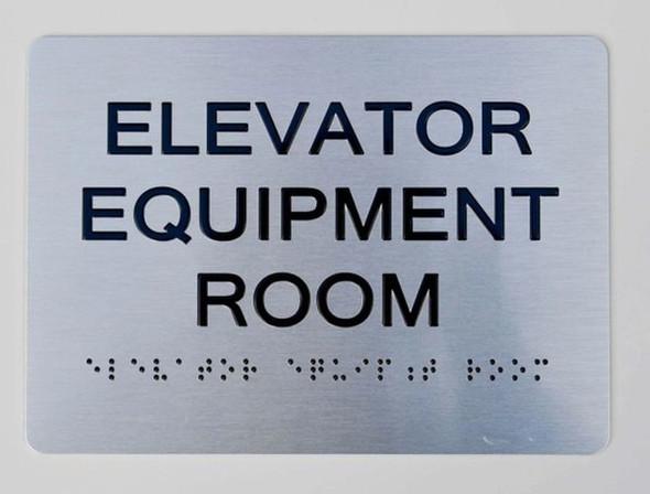 Elevator Equipment Room ADA-Sign -Tactile Signs