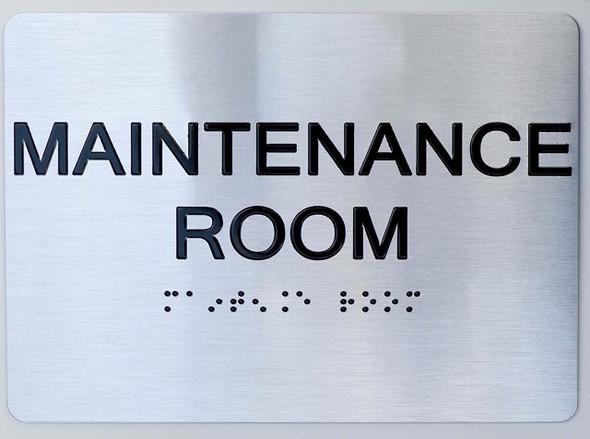 Maintenance Room ADA Sign -Tactile Signs