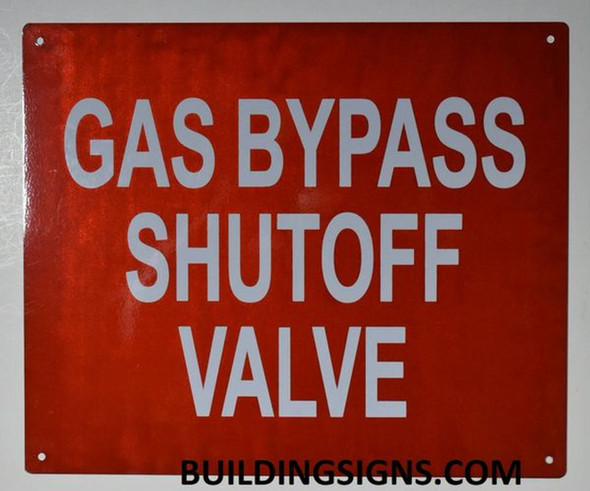SIGNS Gas Bypass SHUTOFF Valve Sign- RED