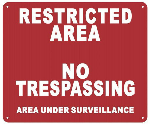 Restricted Area No Trespassing Area Under