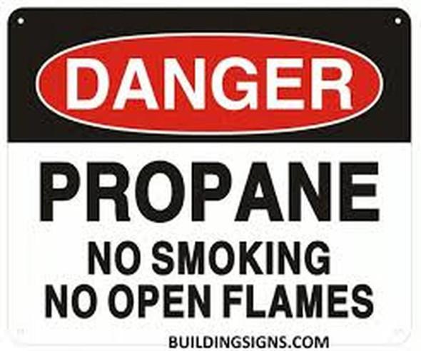 SIGNS Danger Propane NO Smoking NO Open