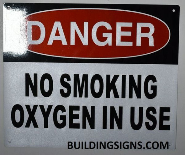 Danger NO Smoking Oxygen in USE