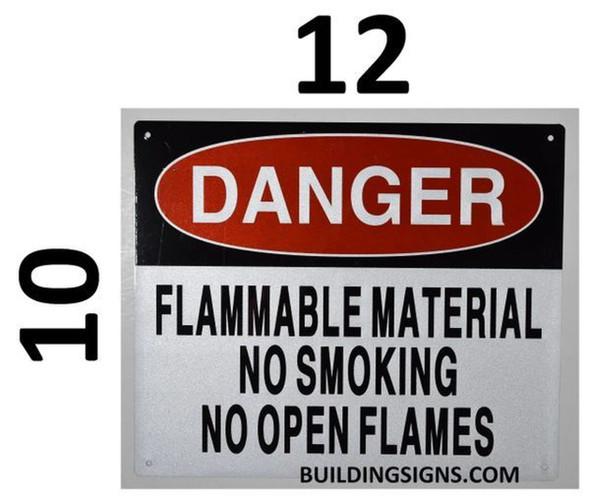 SIGNS Danger Flammable Material NO Smoking NO