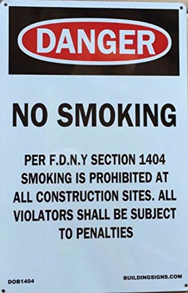 DOB SIGN- NO SMOKING WORK SITE