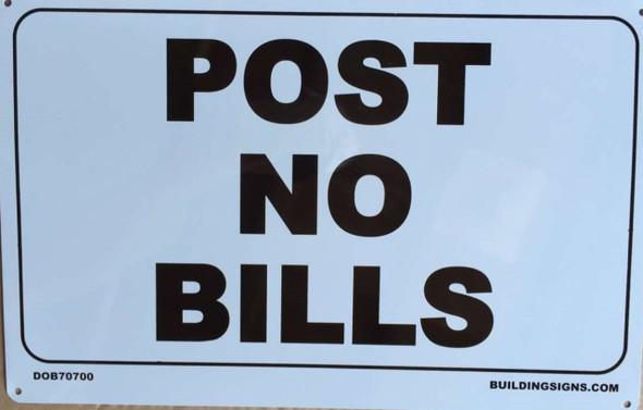 SIGNS POST NO BILLS Sign ( white,Aluminum,8x10)-(ref062020)