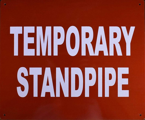 SIGNS Temporary Standpipe Sign (RED,Reflective, Aluminium 10x12