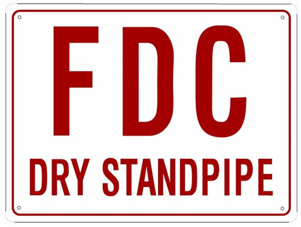 FDC Dry Standpipe Sign Sign (White,